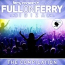 Обложка альбома Ferry Corsten Presents Full on Ferry: Ibiza