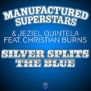 Обложка альбома Silver Splits The Blue [Remixes]