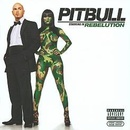 Обложка альбома Pitbull Starring in Rebelution