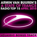 Обложка альбома A State of Trance Radio Top 15: April 2010