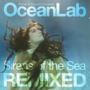 Обложка альбома Oceanlab: Sirens of the Sea Remixed