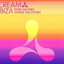 Обложка альбома Cream Ibiza: Mixed By Eddie Halliwell