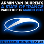 Обложка альбома A State of Trance Radio Top 15: March 2010