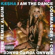 Обложка альбома I Am the Dance Commander + I Command You to Dance: The Remix Album