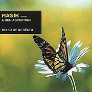 Обложка альбома Magik, Vol. 4: A New Adventure (Mixed by DJ Tiesto)