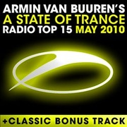 Обложка альбома A State of Trance Radio Top 15: May 2010