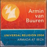 Обложка альбома Universal Religion 2004: Live from Armada at Ibizia