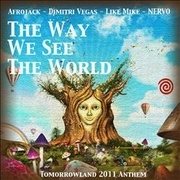 Обложка альбома The Way We See the World (Tomorrowland Anthem 2011)