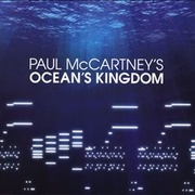 Обложка альбома Paul McCartney's Ocean's Kingdom
