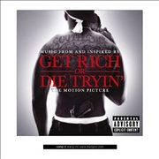 Обложка альбома Get Rich or Die Tryin' [Music From and Inspired By the Motion Picture]