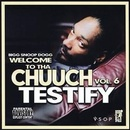 Обложка альбома Welcome to tha Chuuch, Vol. 6: Testify