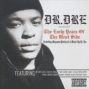 Обложка альбома Dr. Dre Presents: Early Years of the West Side