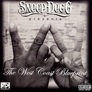 Обложка альбома Snoop Dogg Presents: The West Coast Blueprint