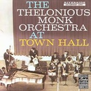 Обложка альбома The Thelonious Monk Orchestra at Town Hall