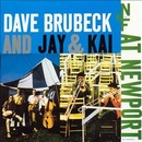 Обложка альбома Dave Brubeck and Jay & Kai at Newport