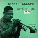 Обложка альбома Dizzy Gillespie with Strings