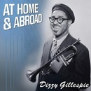 Обложка альбома Dizzy at Home and Abroad