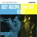 Обложка альбома The Dizzy Gillespie/Stan Getz Sextet, Vol. 1
