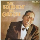 Обложка альбома The Ebullient Mr. Gillespie