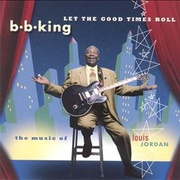 Обложка альбома Let the Good Times Roll: The Music of Louis Jordan