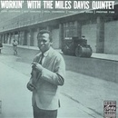 Обложка альбома Workin' with the Miles Davis Quintet