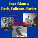 Обложка альбома Jazz Giants: Davis, Coltrane, Parker