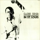 Обложка альбома Miles in St. Louis