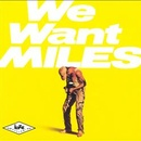 Обложка альбома We Want Miles