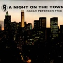 Обложка альбома A Night on the Town with the Oscar Peterson Trio