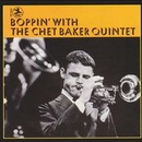 Обложка альбома Boppin' with the Chet Baker Quintet