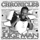 Обложка альбома Chronicles of the Juice Man: Underground Album