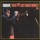 Обложка альбома Smokin' with the Chet Baker Quintet
