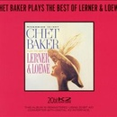 Обложка альбома Chet Baker Plays the Best of Lerner and Loewe