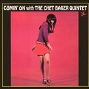 Обложка альбома Comin' on with the Chet Baker Quintet