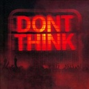Обложка альбома Don't Think