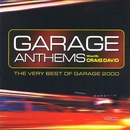 Обложка альбома Garage Anthems: The Very Best of Garage 2000