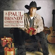 Обложка альбома A Paul Brandt Christmas: Shall I Play For You