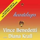 Обложка альбома Heartdrops: Vince Benedetti Meets Diana Krall