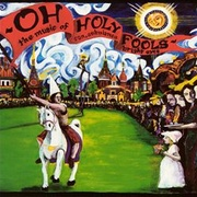 Обложка альбома Oh Holy Fools: The Music of Son, Ambulance and Bright Eyes