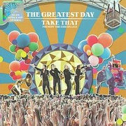 Обложка альбома The Greatest Day -- Take That Present: The Circus Live