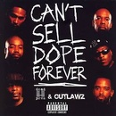 Обложка альбома Can't Sell Dope Forever