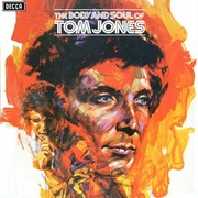 Обложка альбома The Body and Soul of Tom Jones