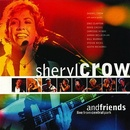 Обложка альбома Sheryl Crow and Friends: Live in Central Park