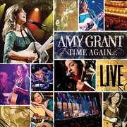 Обложка альбома Time Again: Amy Grant Live All Access