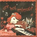 Обложка альбома One Hot Minute
