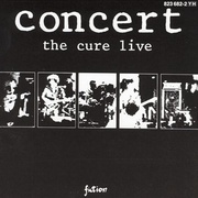 Обложка альбома Concert: The Cure Live