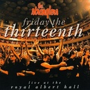 Обложка альбома Friday the Thirteenth: Live at the Royal Albert Hall