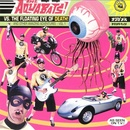 Обложка альбома Aquabats Vs. the Floating Eye of Death!