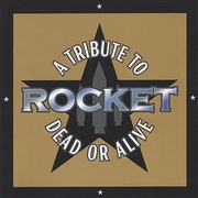 Обложка альбома Rocket: A Tribute to Dead or Alive