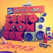 Обложка альбома Onelove Sonic Boom Box 2013: Mixed by Avicii & Feen